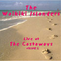 more info on the live at the castaways album vol 2